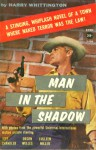 Man in the Shadow - Harry Whittington
