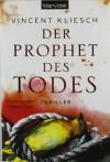 Der Prophet des Todes - Vincent Kliesch