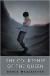 The Courtship of the Queen - Bruce McAllister, Eric Fortune