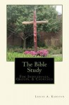 The Bible Study: For Individuals, Groups, & Churches - Leslie A. Karsten