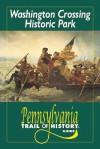 Washington Crossing Historic Park - John Bradley, Craig A. Benner