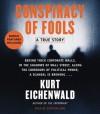 Conspiracy of Fools: A True Story (Audio) - Kurt Eichenwald, Robertson Dean