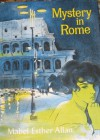 Mystery in Rome - Mabel Esther Allan