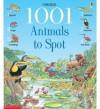 Usborne 1001 Animals to Spot - Susannah Owen, Anna Milbourne, Margaret Rostron