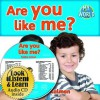 Are You Like Me? (Paperback + CD) - Bobbie Kalman
