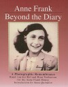 Anne Frank, Beyond the Diary: A Photographic Remembrance - Ruud van der Rol, Rian Verhoeven, Tony Langham
