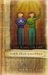 Faith That Breathes: Real Stories, Real Faith [With CD] - Michael Ross