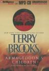 Armageddon's Children - Terry Brooks, Dick Hill