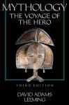 Mythology: The Voyage of the Hero - David A. Leeming