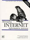 Managing Internet Information Services: World Wide Web, Gopher, FTP, and more - Cricket Liu, Cricket Liu, Adrian Nye, Bryan Buus, Russ Jones