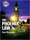 The Phoenix Law - C.E. Murphy, Cate Dermody