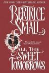 All the Sweet Tomorrows (O'Malley Saga #2) - Bertrice Small