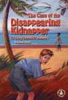 The Case of the Disappearing Kidnapper - Dorothy Brenner Francis