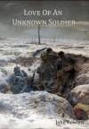Love of an Unknown Soldier - John Howlett, Robert Campbell