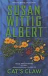 Cat's Claw (Pecan Springs Mystery) - Susan Wittig Albert