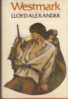 Westmark - Lloyd Alexander