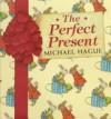 The Perfect Present, Vol. 1 - Michael Hague