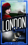 London Calling (A Mirabelle Bevan Mystery) - Sara Sheridan