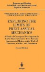 Exploring the Limits of Preclassical Mechanics: A Study of Conceptual Development in Early Modern Science: Free Fall and Compounded Motion in the Work of Descartes, Galileo and Beeckman - Peter Damerow, Peter McLaughlin, Gideon Freudenthal