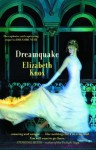 Dreamquake (Dreamhunter) - Elizabeth Knox