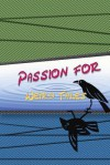 Passion for Weird Tales - Renee Zuchniak, Matt Barton, A.A. Garrison, Robert Lee Frazier, Rycke Foreman, Tim Jeffreys