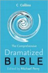 The Comprehensive Dramatised Bible - Michael Charles Perry