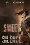 Sweet Silence (Sweet Trilogy) - S.L. Naeole