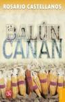 Balún-Canán - Rosario Castellanos