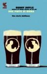 Due pinte di birra - Roddy Doyle, Silvia Piraccini