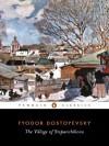 The Village of Stepanchikovo - Fyodor Dostoyevsky, Ignat Avsey