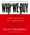 Why We Buy: The Science of Shopping (Audio) - Paco Underhill, Rick Adamson