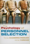 The Psychology of Personnel Selection - Tomas Chamorro-Premuzic, Adrian Furnham