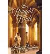 The Bought Bride - Juliet Landon