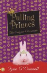 Pulling Princes The Calypso Chronicles - Tyne O'Connell