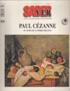 Paul Cézanne. El genio de la perseverancia (Saber Ver 11. Arte e recreación para toda la familia) - Various