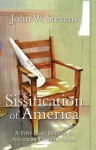 The Sissification Of America: A Fifty-Year Decline In American Exceptionalism - John Stevens