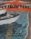 Up From Here - David Jackson