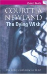 The Dying Wish - Courttia Newland