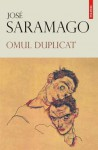 Omul duplicat - José Saramago