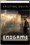 EndGame: The Second Chronicles of Jani Kilian - Kristine Smith