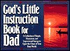 God's Little Instruction Book for Dad - Honor Books