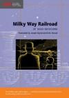 Milky Way Railroad (Stone Bridge Fiction) - Kenji Miyazawa, Ryu Okazaki, Joseph Sigrist, D.M. Stroud