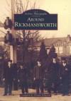 Around Rickmansworth - Dennis Edwards