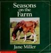 Seasons On The Farm - Jane Miller