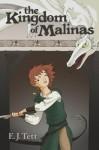 The Kingdom Of Malinas - E.J. Tett