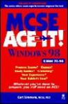 MCSE Windows 98 Ace It! - Curt Simmons