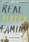 Real Happy Family - Caeli Wolfson Widger