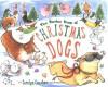 The Twelve Days of Christmas Dogs - Carolyn Conahan