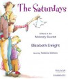 The Saturdays: A Novel in the Melendy Quartet - Elizabeth Enright