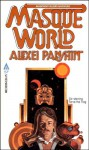Masque World - Alexei Panshin